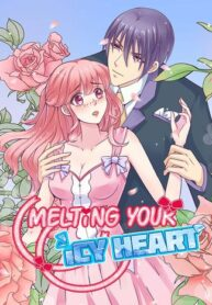 Melting Your Icy Heart